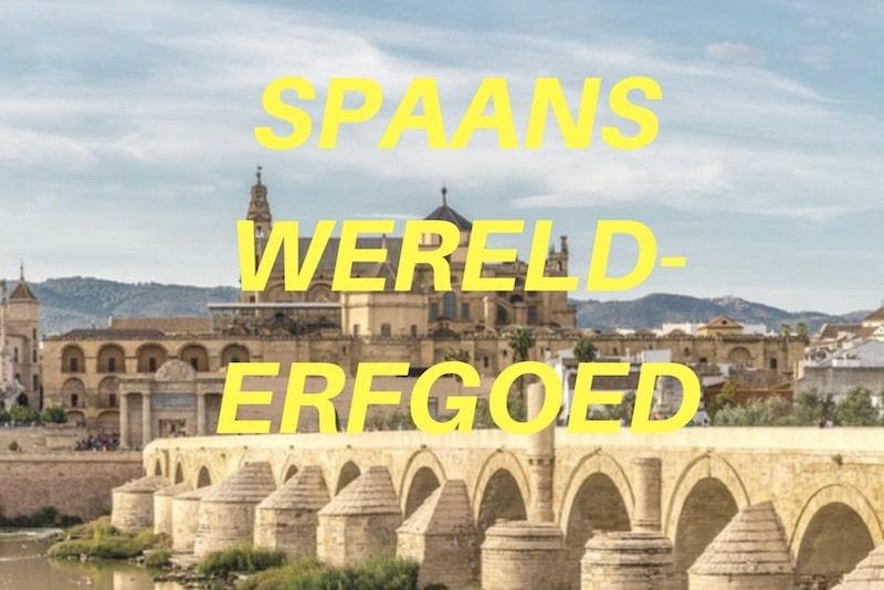 46 x UNESCO-erfgoed in Spanje