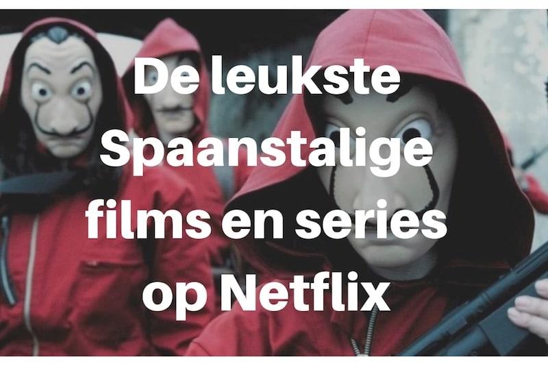 spaanse series films netflix