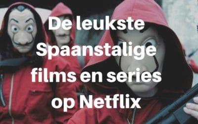 De leukste Spaanstalige films en series op Netflix