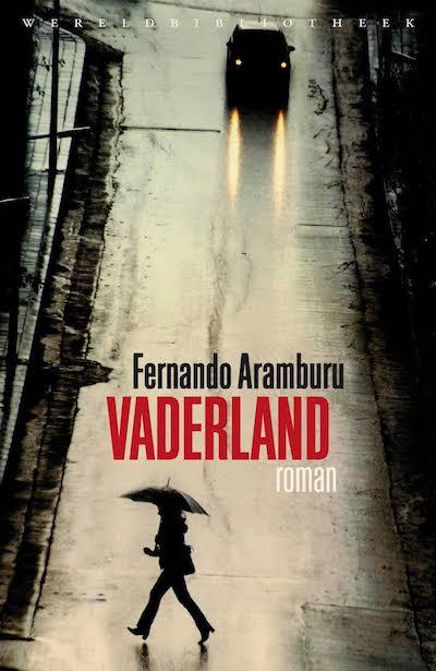 'Vaderland' van Fernando Aramburu wordt tv-serie