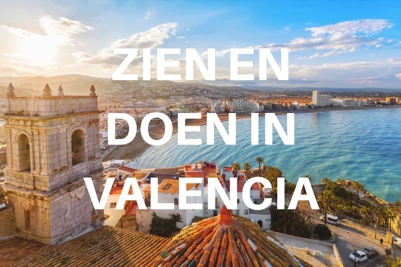 10 x zien en doen in Valencia