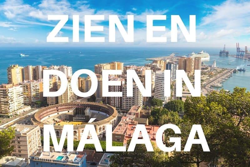10 x zien en doen in Málaga