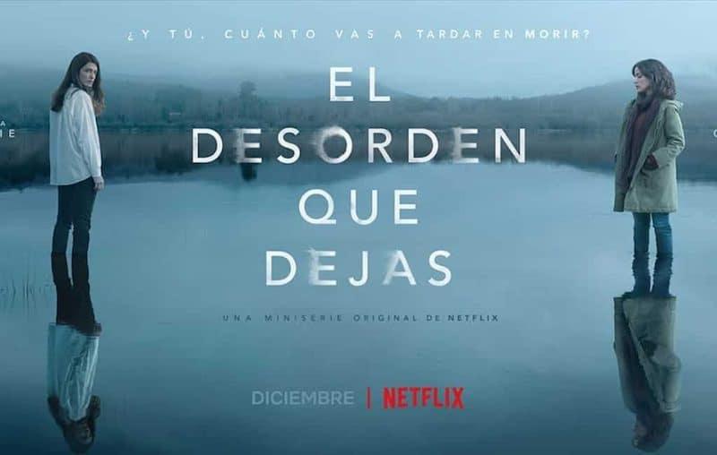 Nieuwe op Netflix: El desorden que dejas