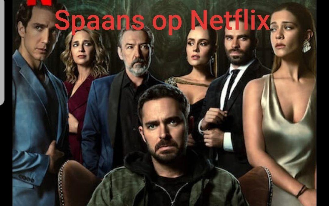 Spaans op Netflix voorjaar 2021