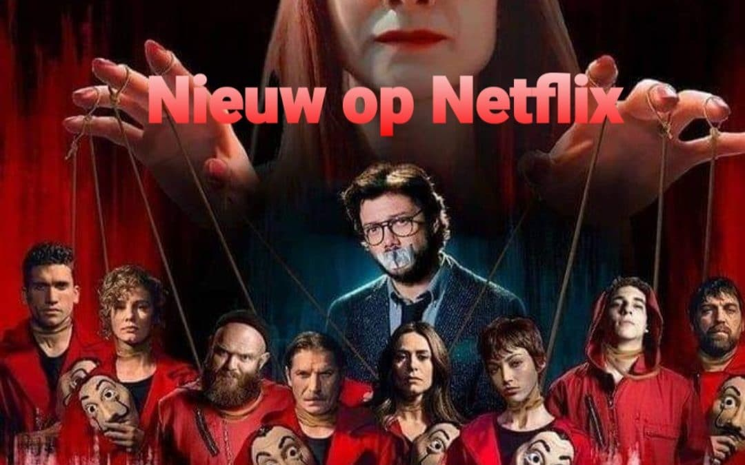 Spaanstalige films en series op Netflix 2021